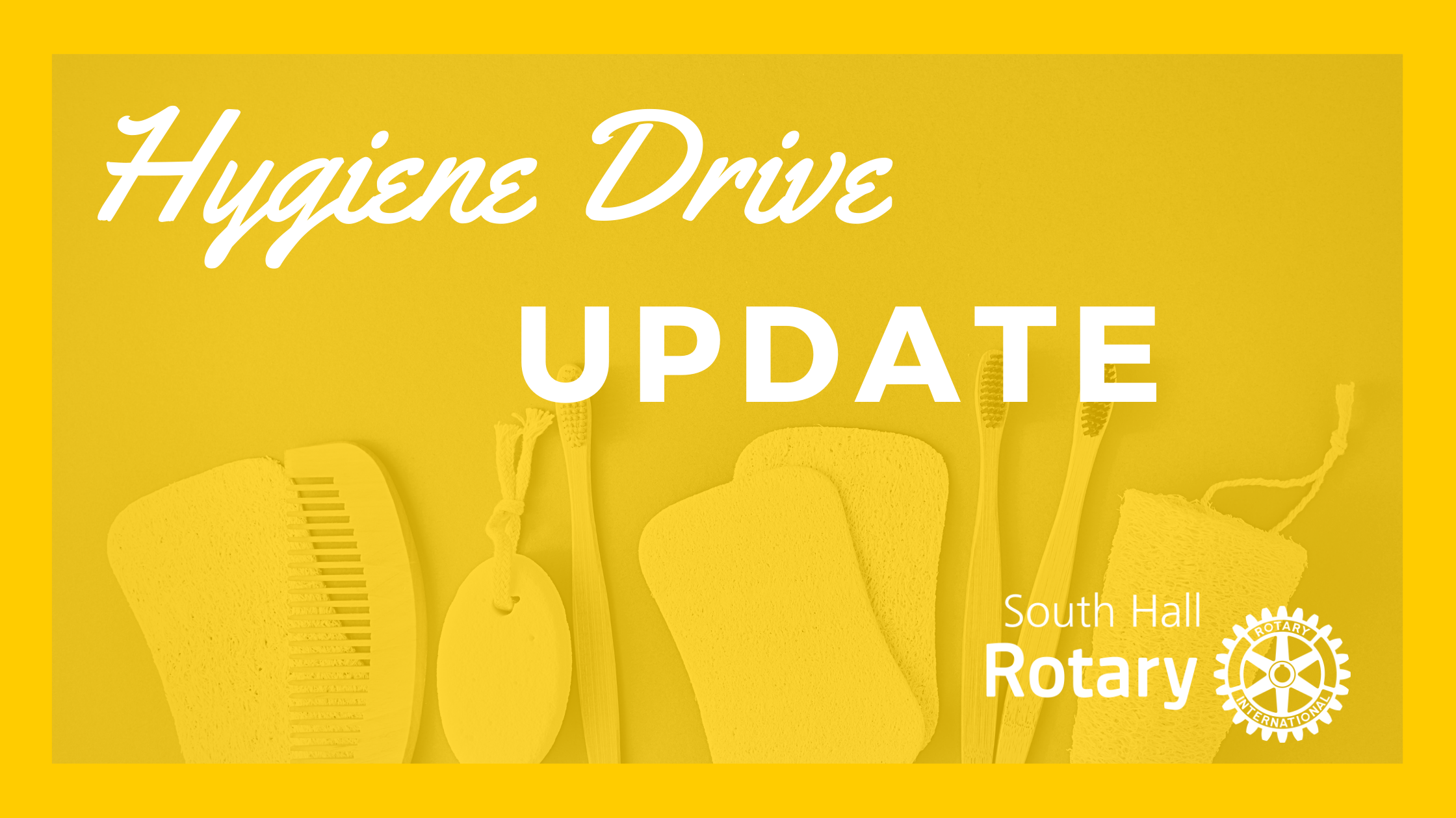 Hygiene Drive | Update | South Hall Rotary