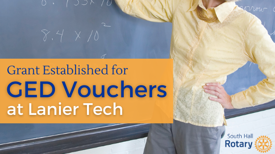 GED Vouchers | Lanier Tech | South Hall Rotary