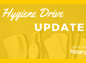 Hygiene Drive | Update | South Hall Rotary